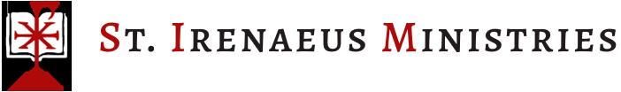 Saint Irenaeus Ministries